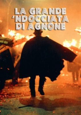 """La 'Ndocciata di Agnone"""": il più grande rito del fuoco del Mondo. Ad Agnone 8 – 24 dicembre l'antichissima tradizione patrimonio d'Italia"""