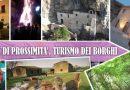Turismo culturale e di prossimità per il rilancio dei borghi.